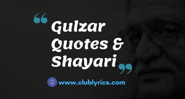 Read more about the article Gulzar Quotes on Life, Love & Relationship In Hindi (Shayari)