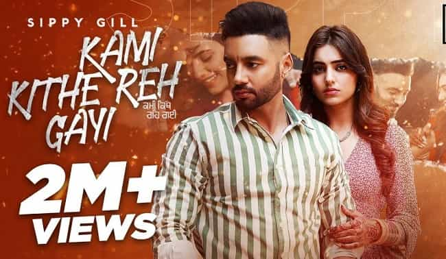 Read more about the article Kami Kithe Reh Gayi Lyrics   Sippy gill – Punjabi Song