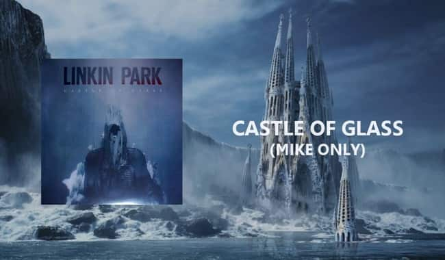 Read more about the article Castle Of Glass Lyrics – Linkin Park